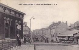 Meuse - Choisy-le-Roi - Pont Et Rue Jean-Jaurès - Sonstige Gemeinden