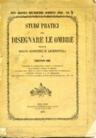 L 156 - STUDI PRATICI PER DISEGNARE LE OMBRE - 1857 - Libri, Riviste, Fumetti