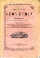 L 157 - MANUALE PRATICO DEL GEOMETRA - 1863 - Libri, Riviste, Fumetti