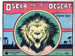 Benjamin RABIER. Oscar Roi Du Désert - 1928 - Non Classés