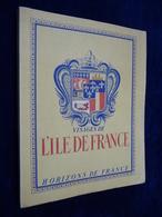 Visages De L' ILE DE FRANCE (1946) - Ile-de-France