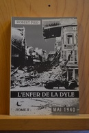 L Enfer De La Dyle; Mai 1940. Robert Pied. TomeII - Livres