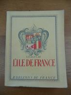 Visages De L' ILE DE FRANCE (1948) - Ile-de-France