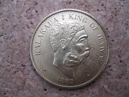 KALAKAUA I KING OF HAWAII 1 DOLLAR 1883 COPIE ???? - Coins