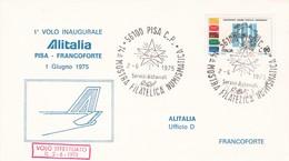 ITALIA  MARCOFILIA PISA BUSTA 1° VOLO INAUGURALE ALITALIA PISA - FRANCOFORTE 1975 - 6. 1946-.. Repubblica