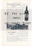 1925  Vins CHATEAU CANTENAC BROWN Lalande CHATEAU MARQUIS DE TERME Margaux CHATEAU FERRIERE Margaux - 1900 – 1949