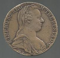 Austria, 1780, Tallero Di Maria Teresa, Grammi 24,24, Diametro Mm. 40, Taglio Logoro E/o Tosato. - Austria