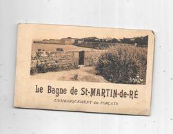 17 - Carnet Le Bagne De ST MARTIN DE RE - Ile De Ré