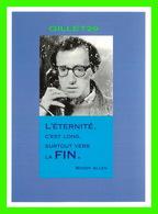 CÉLÉBRITÉS - WOODY ALLEN - L'ÉTERNITÉ, C'EST LONG, SURTOUT VERS LA FIN - ÉDITION HAZAN, 1997 - - Ecrivains