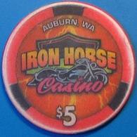 $5 Casino Chip. Iron Horse, Auburn, WA. N05. - Casino