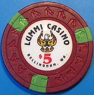 $5 Casino Chip. Lummi, Bellingham, WA. N05. - Casino