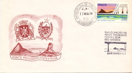 BRASIL 1974  FDC  COVER  PONTE BRIDGE PRESIDENT COSTA E SILVIA COVER  (DICE180149) - Ponti