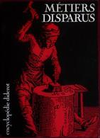 Encyclopédie Diderot - Métiers Disparus - Documenta - ( Mai 1984 ) . - Encyclopédies