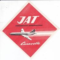 ANTIGUA ETIQUETA DE LA COMPAÑIA AEREA JAT CARAVELLE (AVION-PLANE) JUGOSLOVENSKI AEROTRANSPORT - Etiquetas De Equipaje