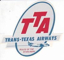 ANTIGUA ETIQUETA DE LA COMPAÑIA AEREA TTA TRANS-TEXAS AIRWAYS (AVION-PLANE) - Etiquetas De Equipaje