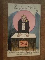 Le Jour De L'An, Bonne Année - Millésime 1904 Transformé En 1905 - Carte Illustrée - Nouvel An