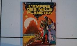 Bd Mézières / Christin VALERIAN L'empire Des Mille Planètes (Dargaud 1977) - Valérian