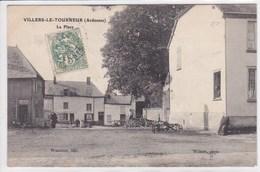 08 VILLERS Le TOURNEUR La Place - France