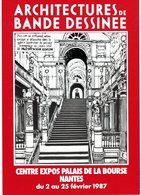 CPM* N°73 - ARCHITECTURES DE BANDE DESSINEE - CENTRE EXPOS PALAIS DE LA BOURSE - NANTES - FEVRIER 1987 - Nantes