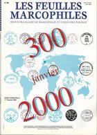 Bulletin Les Feuilles Marcophiles N° 300, 301, 302, Et Supplément Au 303 Année 2000 - Manuali