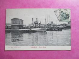 CPA ITALIE MESSINA FERRY BOAT - Messina