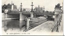 CPA  De  SAINT-QUENTIN  (02)  -  Le  Pont  Du  Canal  Avec  Une  Péniche       //   TBE - Saint Quentin