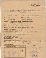 VP13.697 - MILITARIA - Centre De Démobilisation : Brigade De Gendarmerie De PARIS - Agent S.N.C.F. ALLO Né à MUZILLAC - Police & Gendarmerie