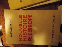GUSTAVE HERVE.NOUVELLE HISTOIRE DE L EUROPE.DEDICACES SIGNE - Books, Magazines, Comics