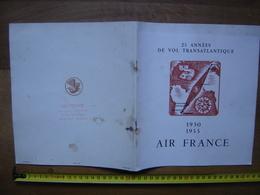 Plaquette Publicitaire AIR FRANCE 25 Années De Vol Transatlantique 1955 AVIATION - Aviation Commerciale