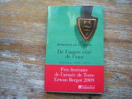 INDOCHINE 1950 - 1952 DOMINIQUE DE LA MOTTE  DE L'AUTRE COTE DE L'EAU  PRIX LITTERAIRE DE L'ARMEE DE TERRE ERWAN BERGOT - Books
