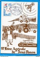 """Carte Illustrée-""""BRAS PANON"""" 11ème Foire Agricole-avec Cachet Illustré Afférent  1981 - Autres"""