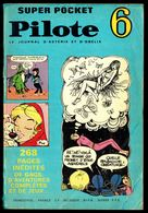 PILOTE Superpocket N° 6 - Edition DARGAUD - 1969. - Piccoli Formati