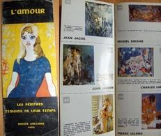 1964 L'Amour - Les Peintres : Témoins De Leur Temps Musée Galliera Brigitte Bardot Par Van Dongen Catalogue D'exposition - Other Collections