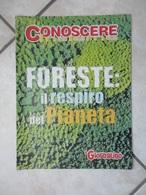Conoscere Insieme - Opuscolo - Foreste: Il Respiro Del Pianeta -  IL GIORNALINO - Otros Accesorios