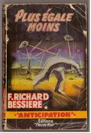 Fleuve Noir Anticipation N° 179. Plus égale Moins, Richard Bessières. - Fleuve Noir