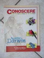 Conoscere Insieme - Opuscolo - Scoprire Darwin -  IL GIORNALINO - Libri, Riviste, Fumetti