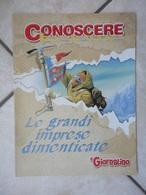 Conoscere Insieme - Opuscolo - Le Grandi Imprese Dimenticate -  IL GIORNALINO - Libri, Riviste, Fumetti