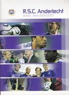 RSC ANDERLECHT Guide Gids 2006/2007 122 Pages A4 Joueurs Résultats Infrastructures Etc. - Livres, BD, Revues