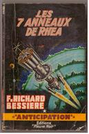 Fleuve Noir  Anticipation N° 205. Les 7 Anneaux De Rhea. Richard Bessières. - Fleuve Noir