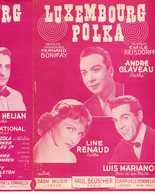 40 60 LUIS MARIANO LINE RENAUD PARTITION LUXEMBOURG POLKA ANDRÉ CLAVEAU REISDORFF BONIFAY CANDIDO HÉLIAN 1954 GUITARE - Autres