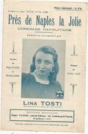 Partition Musicale Ancienne, PRES DE NAPLES LA JOLIE , Sérénade Napolitaine,Lina Tosti ,  Frais Fr : 1.55e - Scores & Partitions