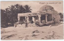 Cartolina Colonia Italiana Della Libia Tripoli 1915 Tempietto Nell'oasi - Libya