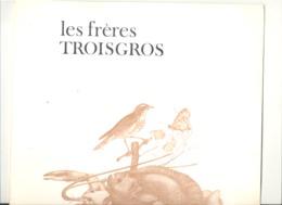 """Carte Avec Menu ( 1970...80 ) Hôtel Restaurant """"Les Frères Troisgros """" 42 Roanne (b242) - Menus"""