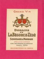 Etiquette Vin, Domaine De LaBégorce-Zédé, Soussans & Margaux, Cru Bourgeois, 1939, Grand Vin - Collections, Lots & Séries