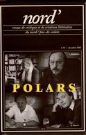 NORD' No38 Dec 2001 Revue De Création Littéraires Du Nord-pas-de-calais  Spécial POLARS , état Neuf - Picardie - Nord-Pas-de-Calais