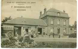 BOUCHAIN - F. Bourgeois-Petit - Vins Et Spiritueux En Gros - Bouchain