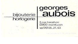 03 MONTLUCON  -  GEORGES AUBOIS  BIJOUTERIE  HORLOGERIE , ( Calendrier PUB De 1979 ) - Montlucon