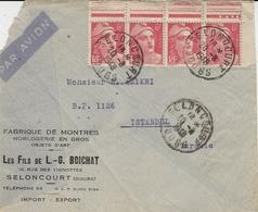 1949- Enveloppe Par Avion De Seloncourt Pour Istambul ( Turquie ) Affr. Bande De 4 Bord De Feuille GANDON N°721 - 1921-1960: Periodo Moderno
