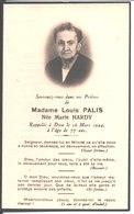 Souvenir De Marie Jeanne Hardy épouse De Marie Louis Paul Jules Palis. Décédée Issoire Le 16 Mars 1944. - Religione & Esoterismo