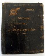 Methode De Dactylographie.de L'Ecole Pigier à Paris - Petits Métiers